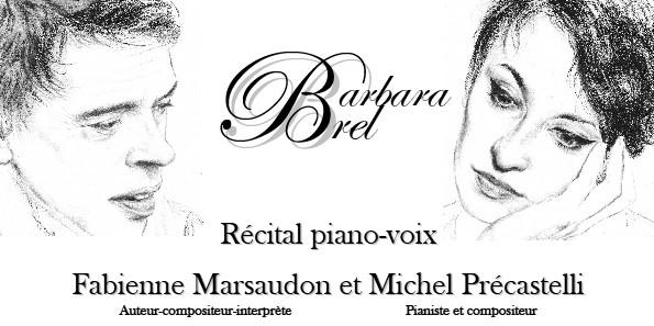 Barbara et Brel, chantés et racontés par Fabienne Marsaudon